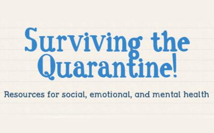 Surviving the Quarantine!